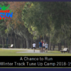 First Winter Track Tune Up Camp is a Big Hit!